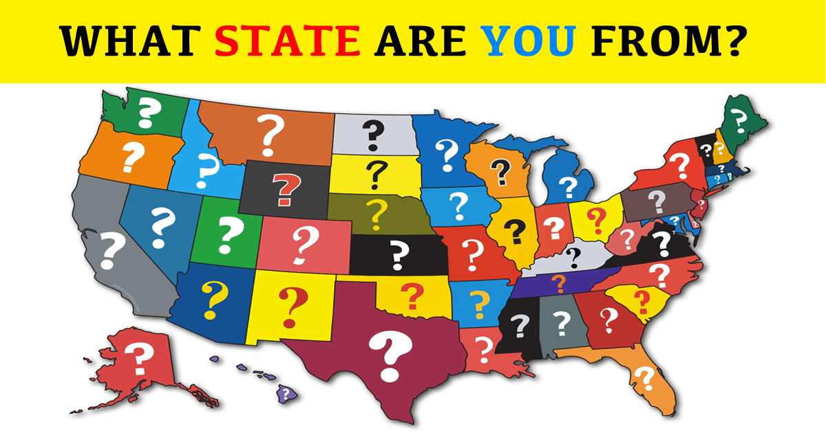 Can We Guess What State You Are From Mydailyquizz